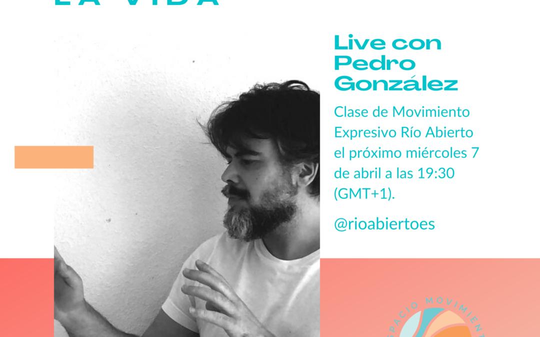 Live con Pedro González 7 abril 19:3O