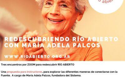 REDESCUBRIENDO RÍO ABIERTO CON MARíA ADELA PALCOS