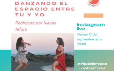 Danzando el Espacio Entre Tú y Yo – Nieves Alfaro entrevista a M. Sol Román